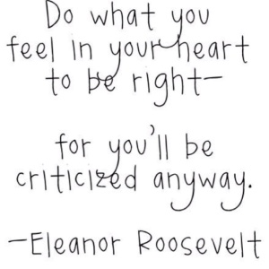 Criticized anyway
